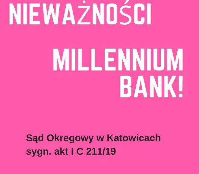 Wygrana z Bankiem Millennium przed Sądem Okręgowym w Katowicach